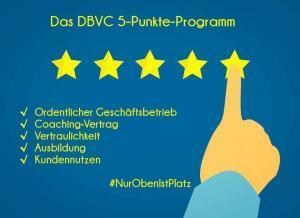 NUR OBEN IST PLATZ erfüllt mit dem 5-Punkte-Programm des DBVC die Grundvoraussetzungen. Guter Coach!